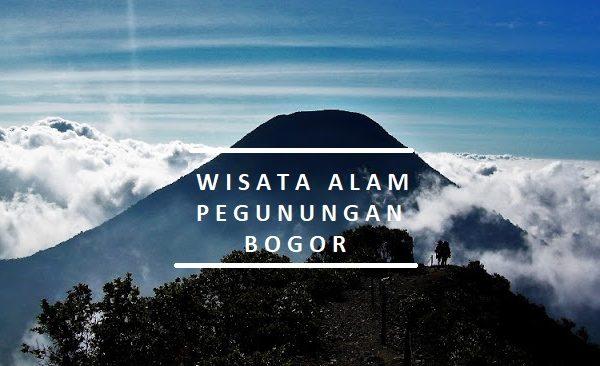 Daftar Wisata Alam Pegunungan Yang Ada di Kawasan Bogor Jawa Barat
