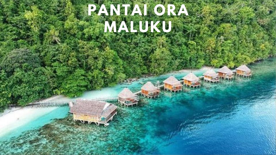 Pantai Ora - Maluku