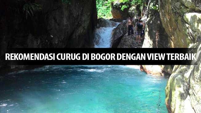 Rekomendasi Curug Di Bogor dengan View Terbaik