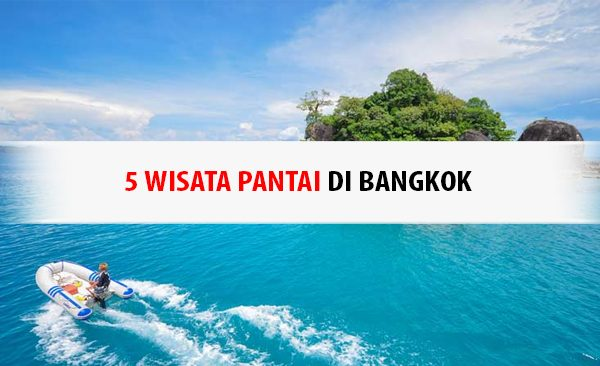 4 Wisata Pantai di Bangkok